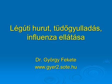glottikus légúti papillomatosis)
